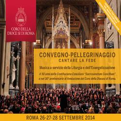 Convegno – CANTARE LA FEDE – Roma, 26-28 settembre 2014